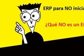 ERP para no iniciados: ¿qué NO es un ERP? (2/5)